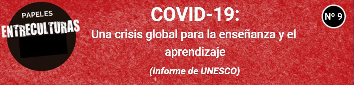 COVID-19: una crisis global para la enseñanza y el aprendizaje