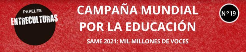 PAPELES DE ENTRECULTURAS: CAMPAÑA MUNDIAL POR LA EDUCACIÓN