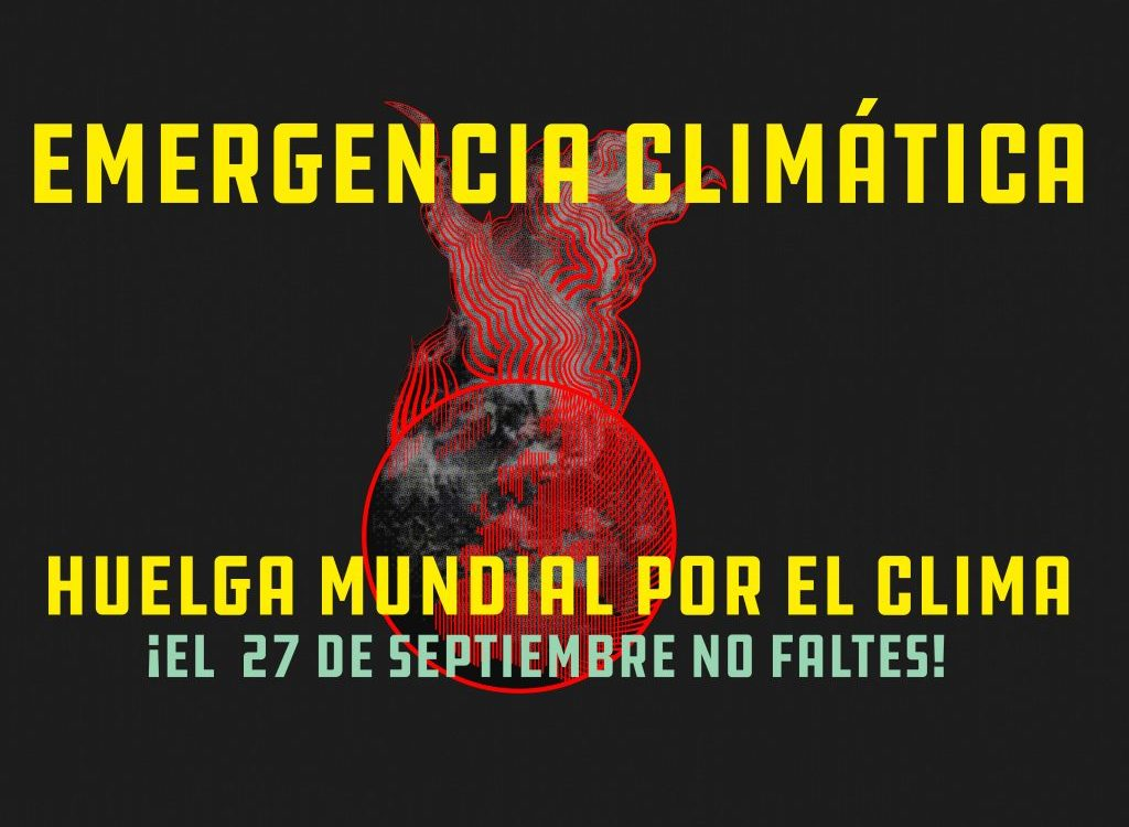 Por qué deberías sumarte a la huelga por el clima